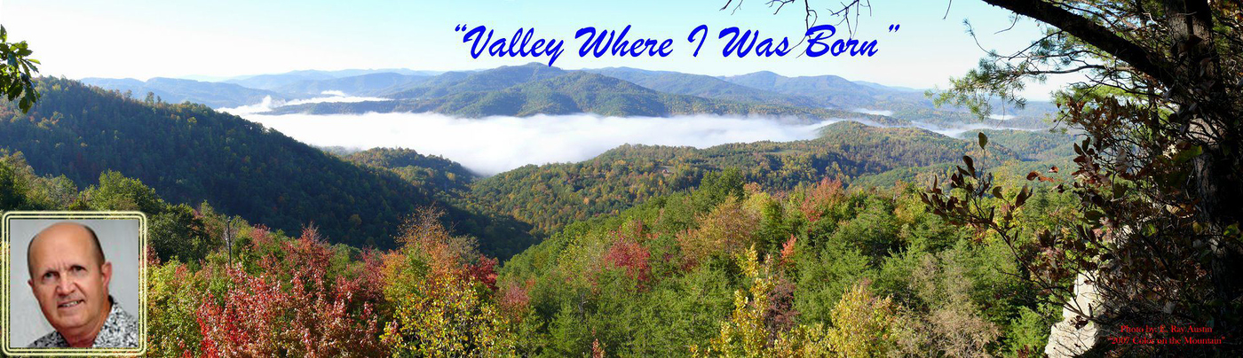 The Valley Where I Was Born!