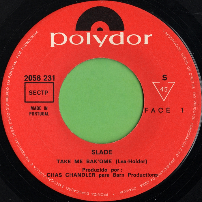 Slade Take Me Bak Ome Portugal side 1