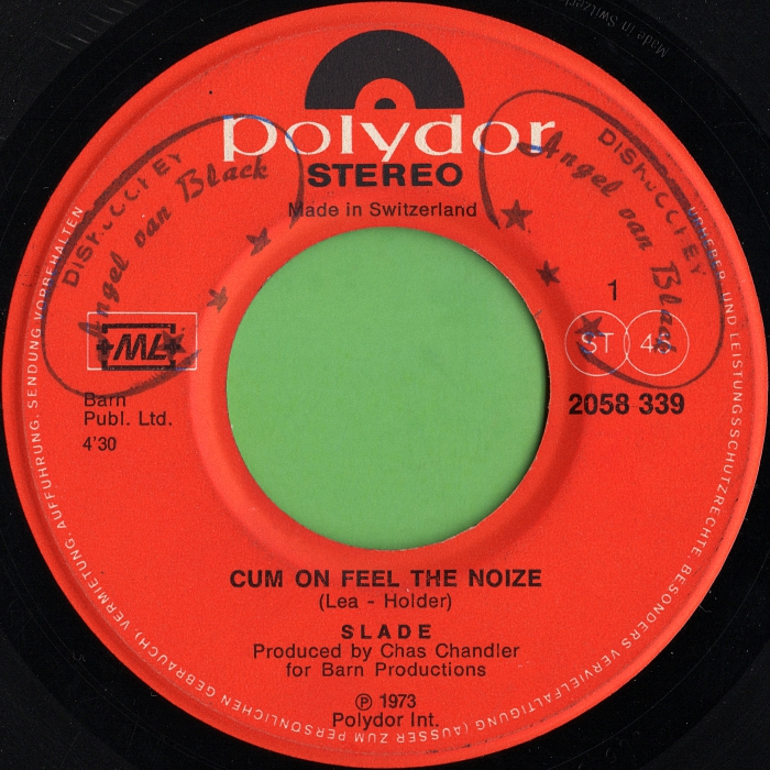 Slade Cum On Feel The Noize Switzerland side 1