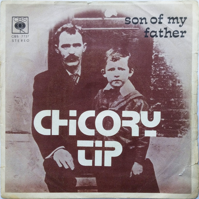 Chicory Tip Son of My Father Yugoslavia front