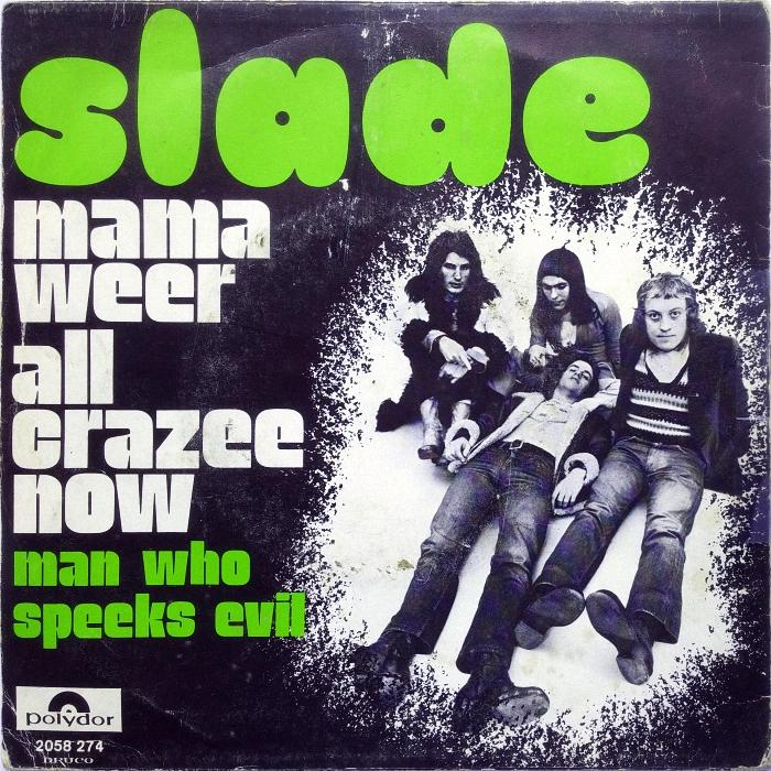Slade Mama Weer All Crazee Now Belgium back