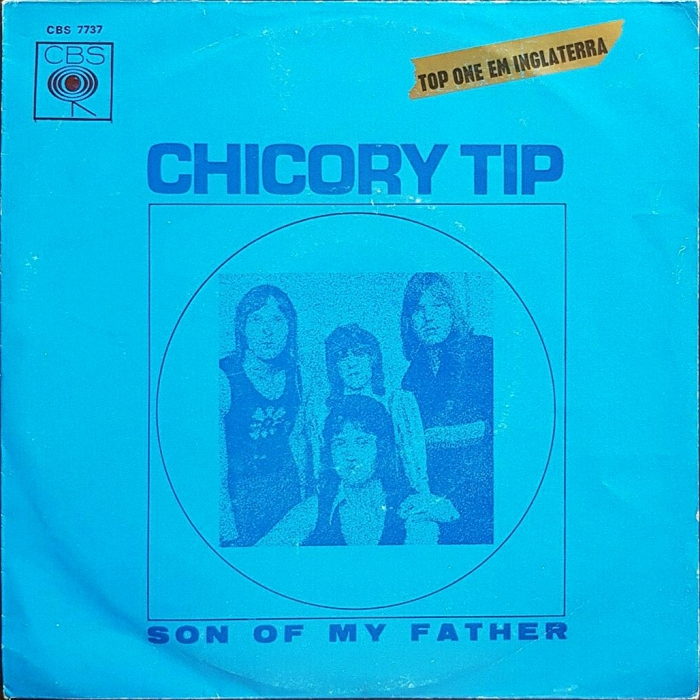 Chicory Tip Son of My Father Portugal front