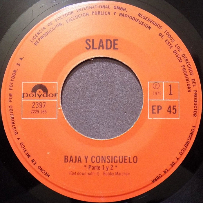 Slade Get Down And Get With It Mexico side 1