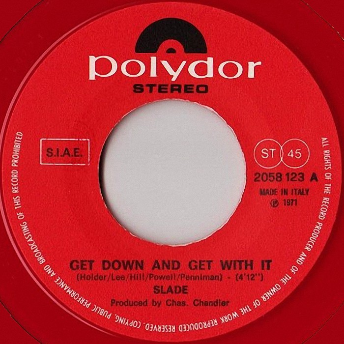 Slade Get Down And Get With It Italy side 1