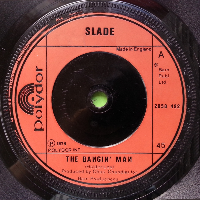 Slade The Bangin' Man UK side 1