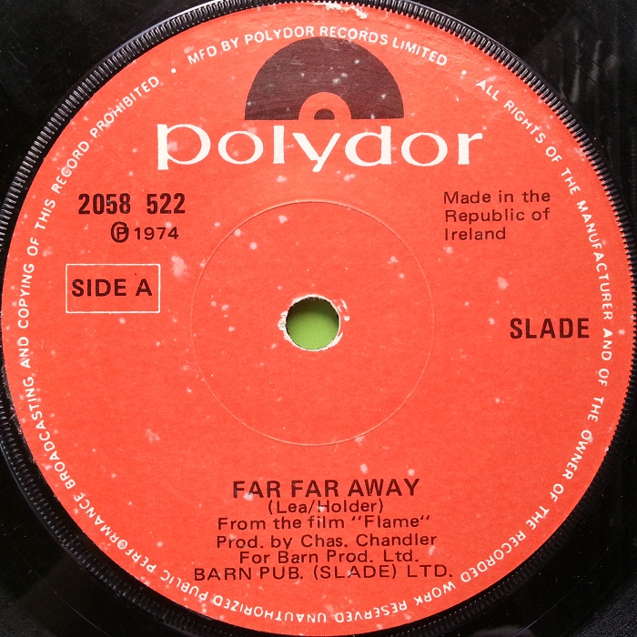 Slade Far Far Away Ireland side 1