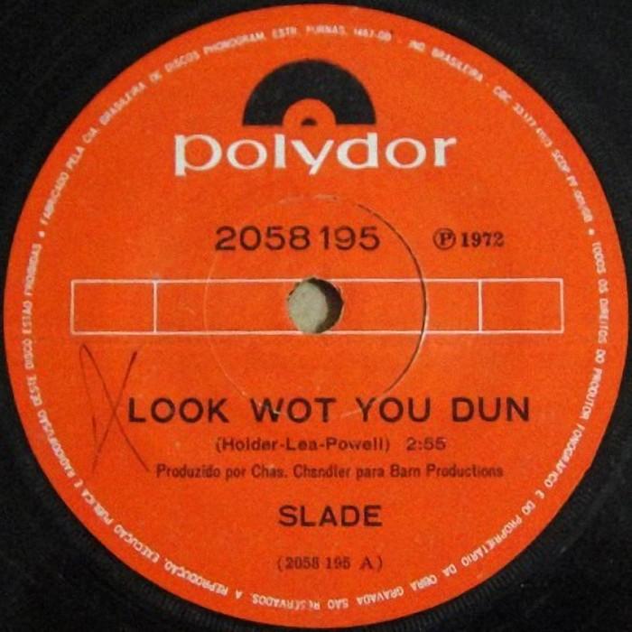 Slade Look Wot You Dun Brazil side 1