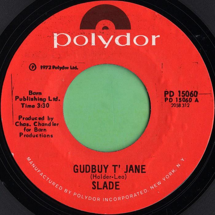 Slade Gudbuy T' Jane USA side 1