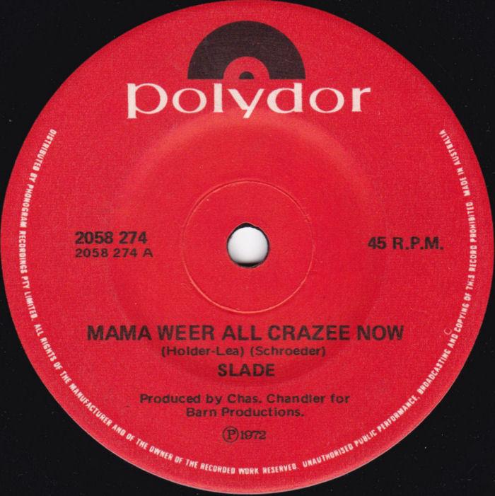 Slade Mama Weer All Crazee Now Australia side 1