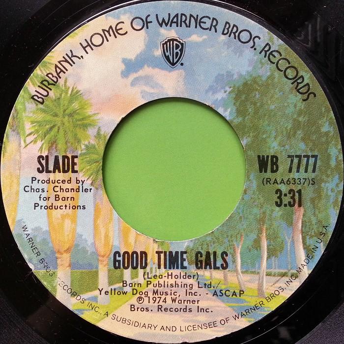 Slade Good Time Gals USA side 1