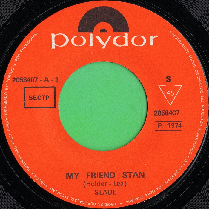 Slade My Friend Stan Angola side 1