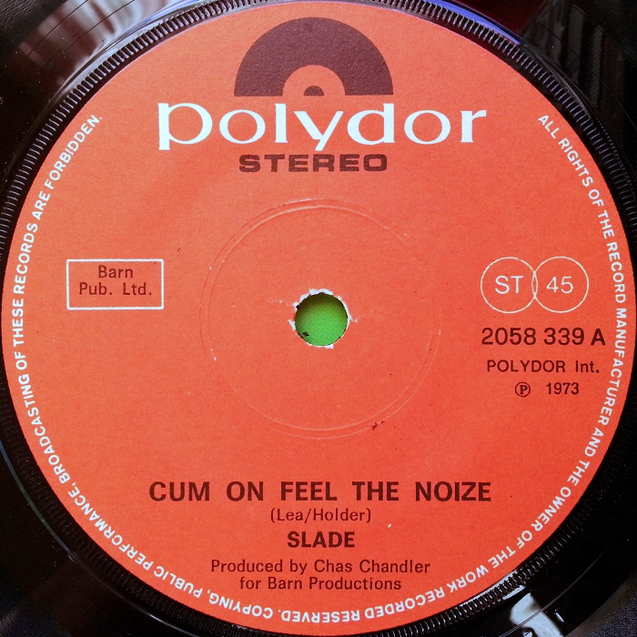 Slade Cum On Feel The Noize UK side 1