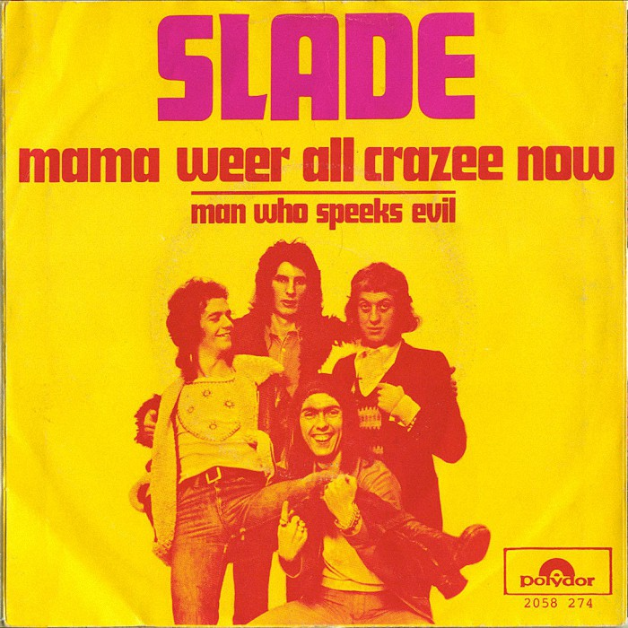 Slade Mama Weer All Crazee Now Holland front