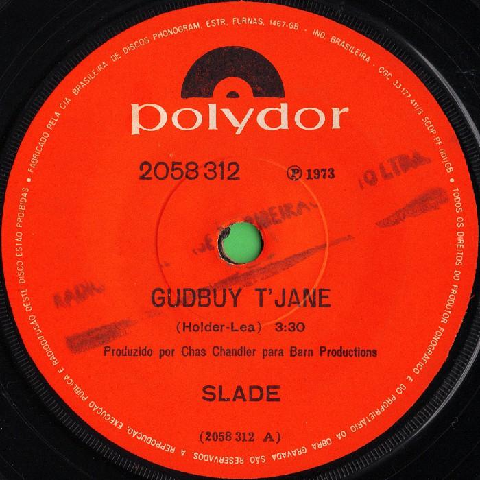 Slade Gudbuy T' Jane Brazil side 1