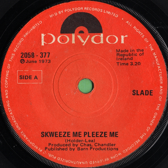 Slade Skweeze Me Pleeze Me Ireland side 1