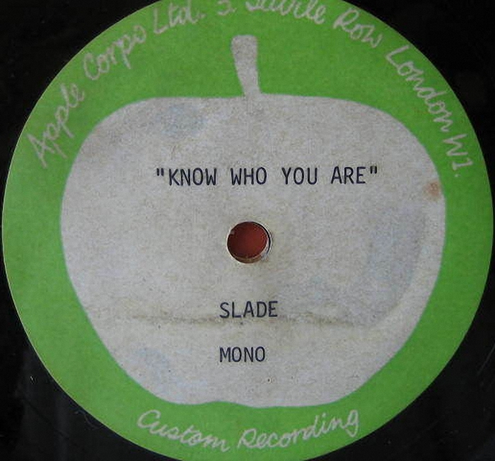 Slade Know Who You Are acetate UK side 1