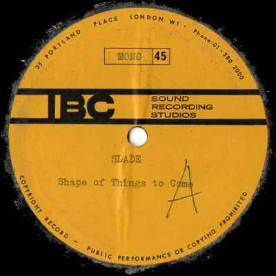 Slade Shape of Things To Come acetate UK side 1