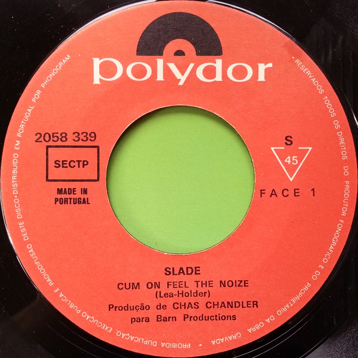 Slade Cum On Feel The Noize Portugal side 1