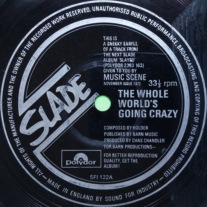 Slade The Whole World's Going Crazy UK side 1