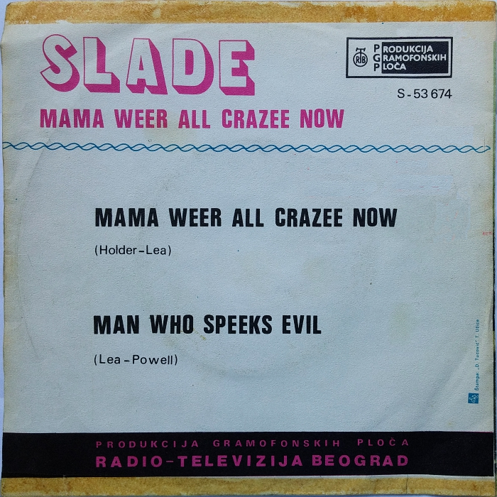 Slade Mama Weer All Crazee Now Yugoslavia back