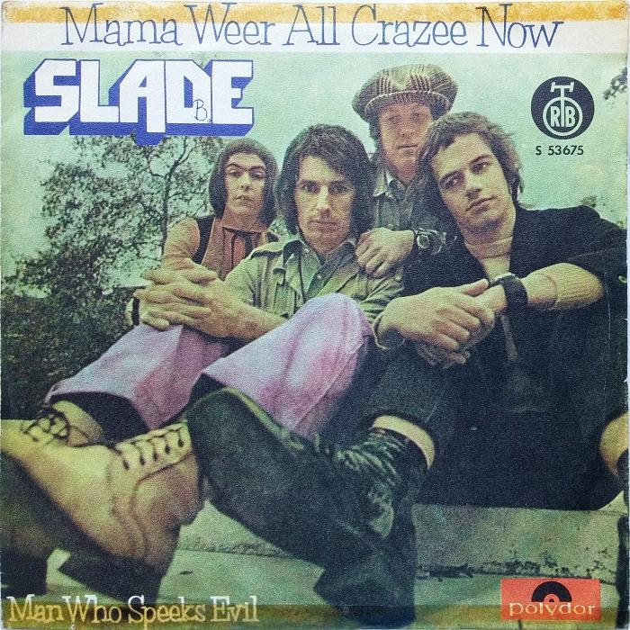Slade Mama Weer All Crazee Now Yugoslavia front