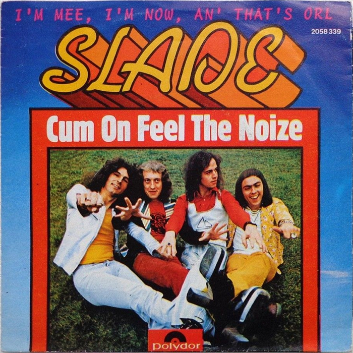 Slade Cum On Feel The Noize Belgium front