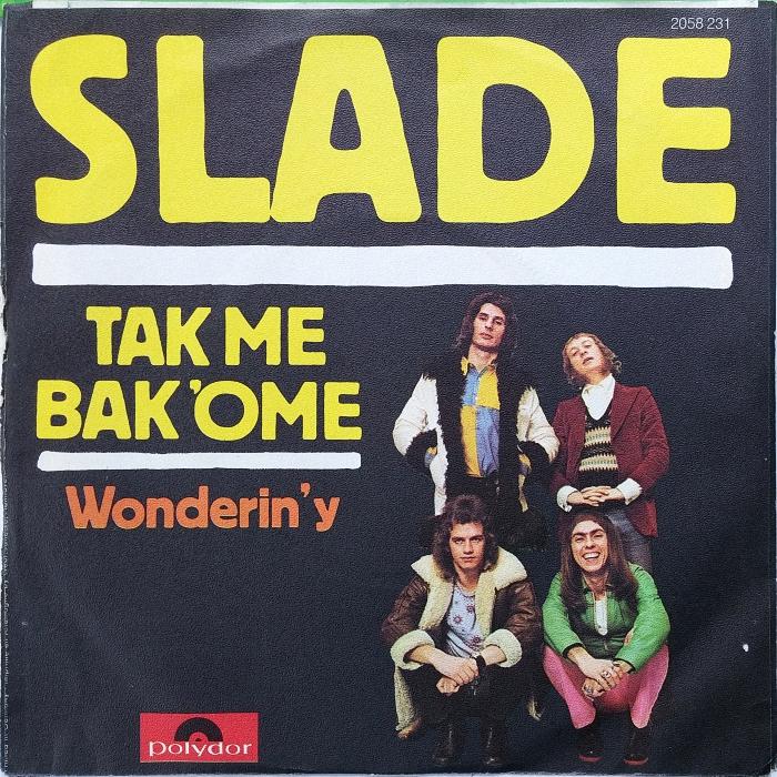Slade Tak Me Bak Ome Germany back