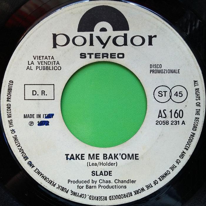 Slade Take Me Bak Ome Italy jukebox side 1
