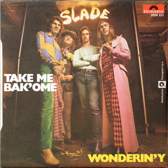 Slade Take Me Bak Ome Italy back
