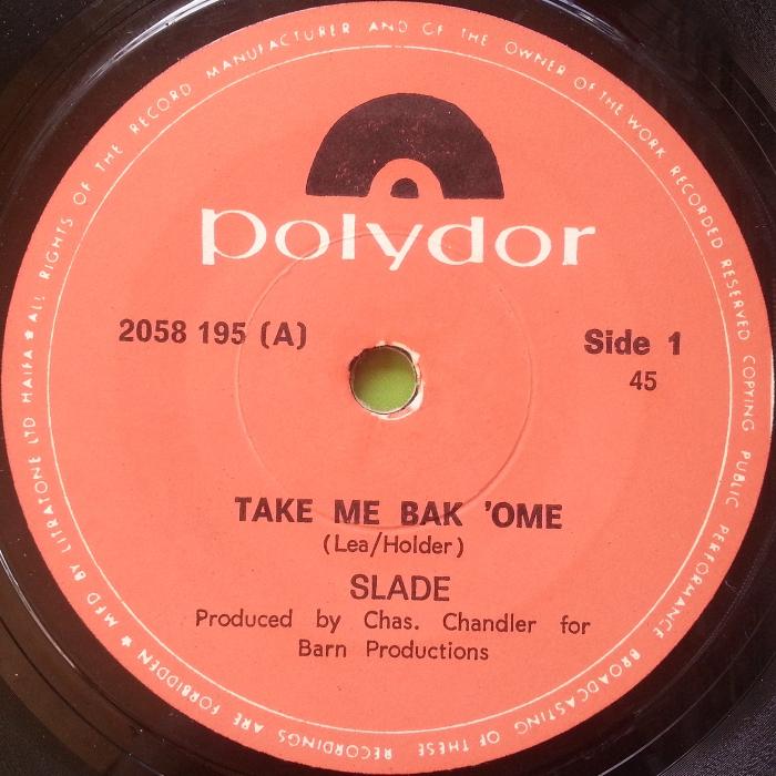 Slade Take Me Bak Ome Israel side 1