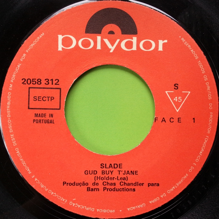 Slade Gudbuy T' Jane Portugal side 1