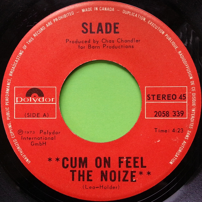 Slade Cum On Feel The Noize Canada side 1