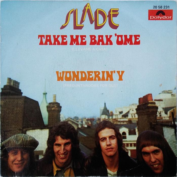 Slade Take Me Bak Ome Spain front