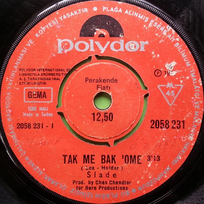 Slade Take Me Bak Ome Turkey side 1