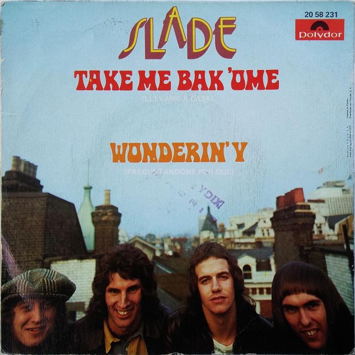 Slade Take Me Bak Ome Spain back