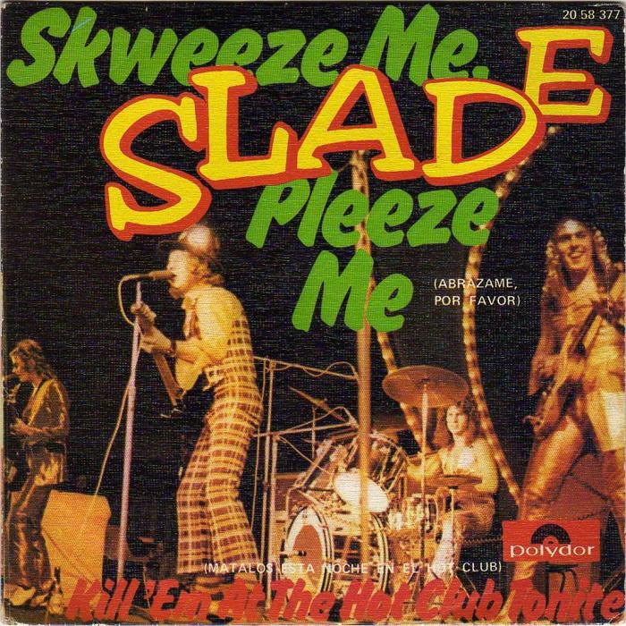 Slade Skweeze Me Pleeze Me Spain front