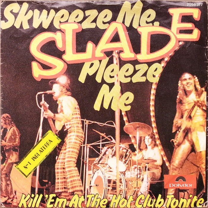 Slade Skweeze Me Pleeze Me Portugal front