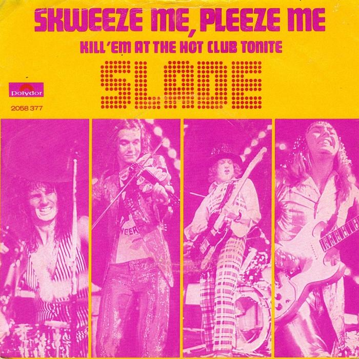 Slade Skweeze Me Pleeze Me Holland front