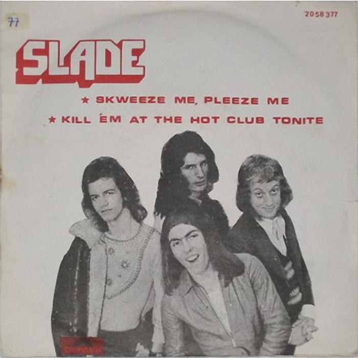 Slade Skweeze Me Pleeze Me Israel back
