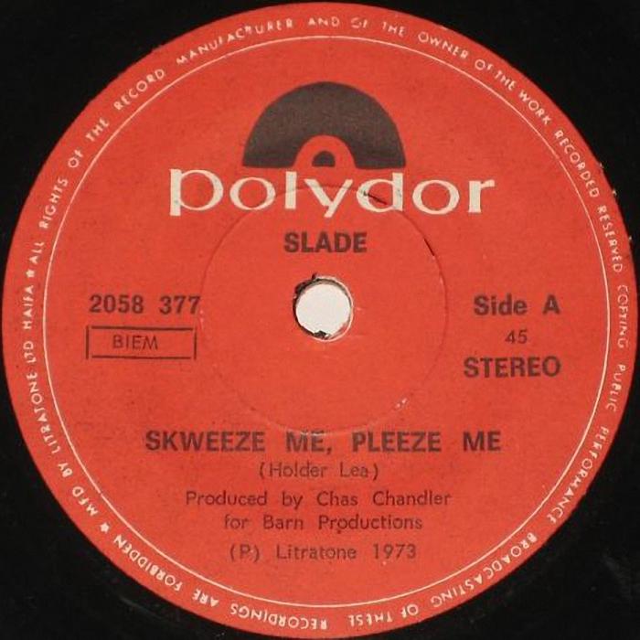 Slade Skweeze Me Pleeze Me Israel side 1
