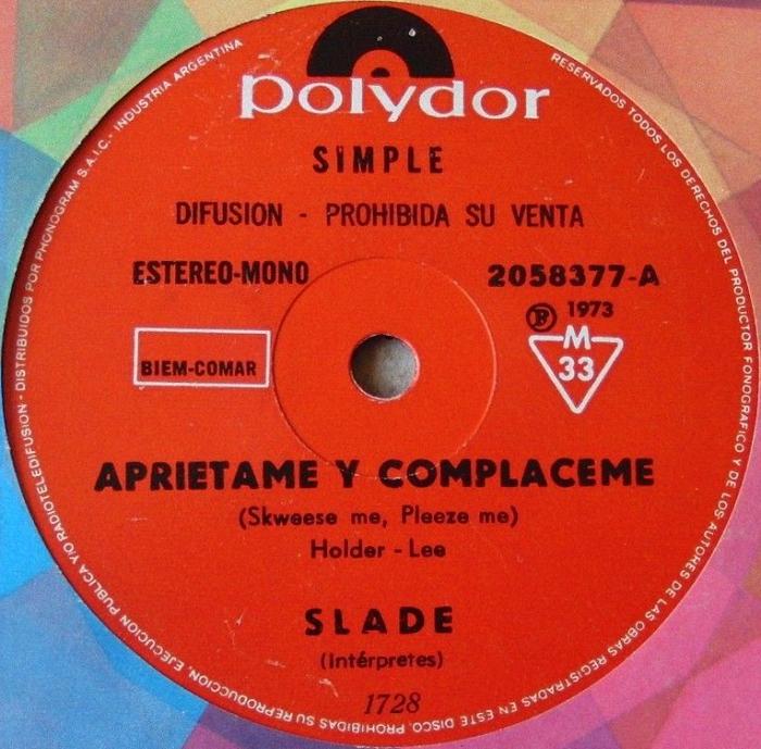 Slade Skweeze Me Pleeze Me Argentina promo side 1