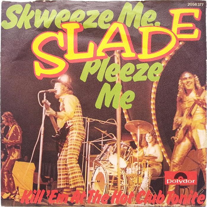 Slade Skweeze Me Pleeze Me Austria front