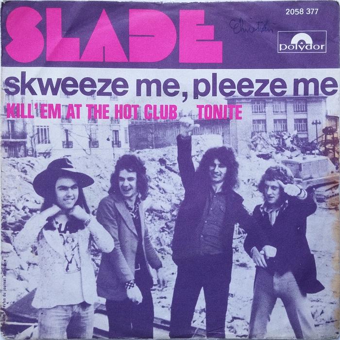 Slade Skweeze Me Pleeze Me France front