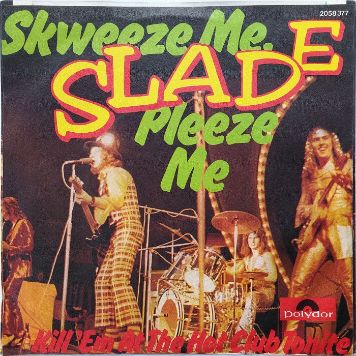 Slade Skweeze Me Pleeze Me Germany back