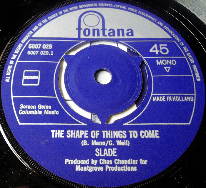 Slade Shape of Things To Come Holland side 1