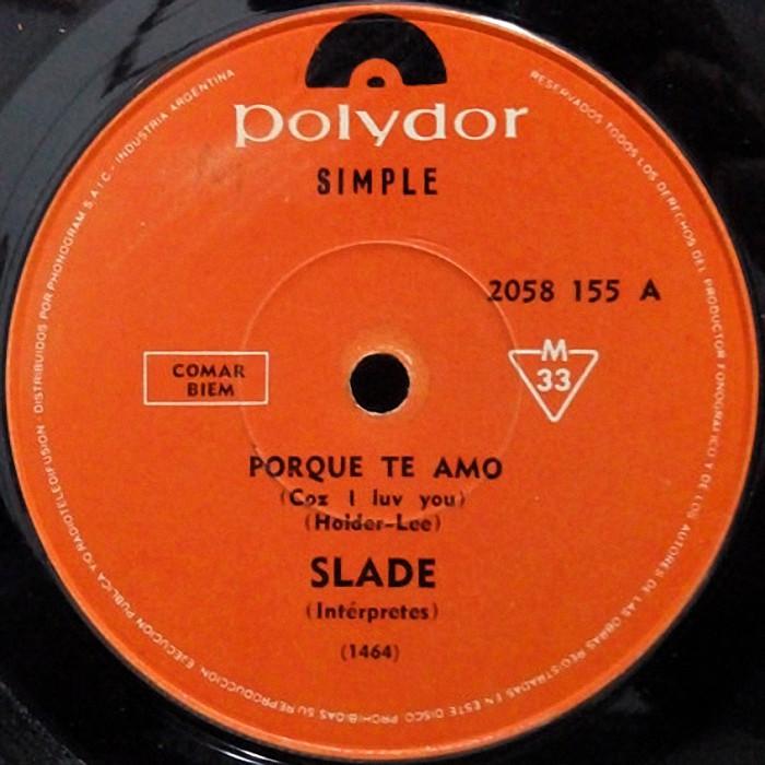 Slade Coz I Love You Argentina side 1