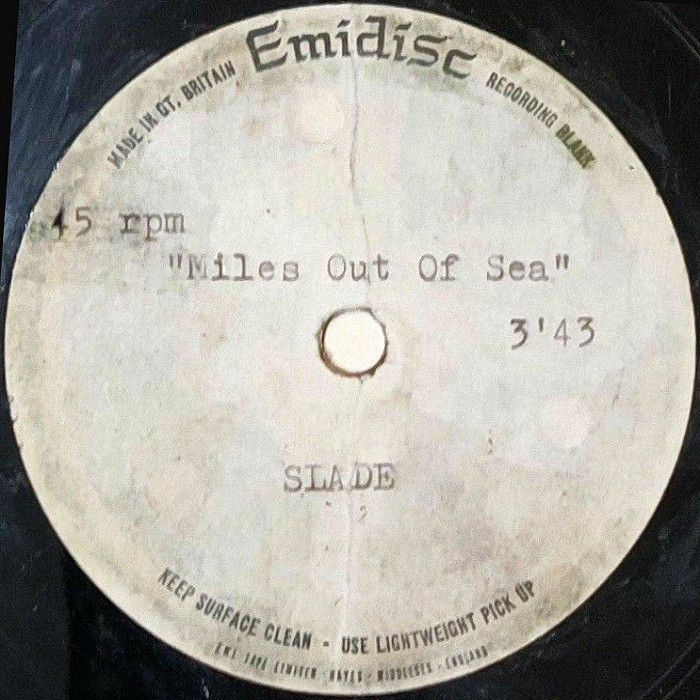Slade Miles out Of (to) Sea UK acetate side 1