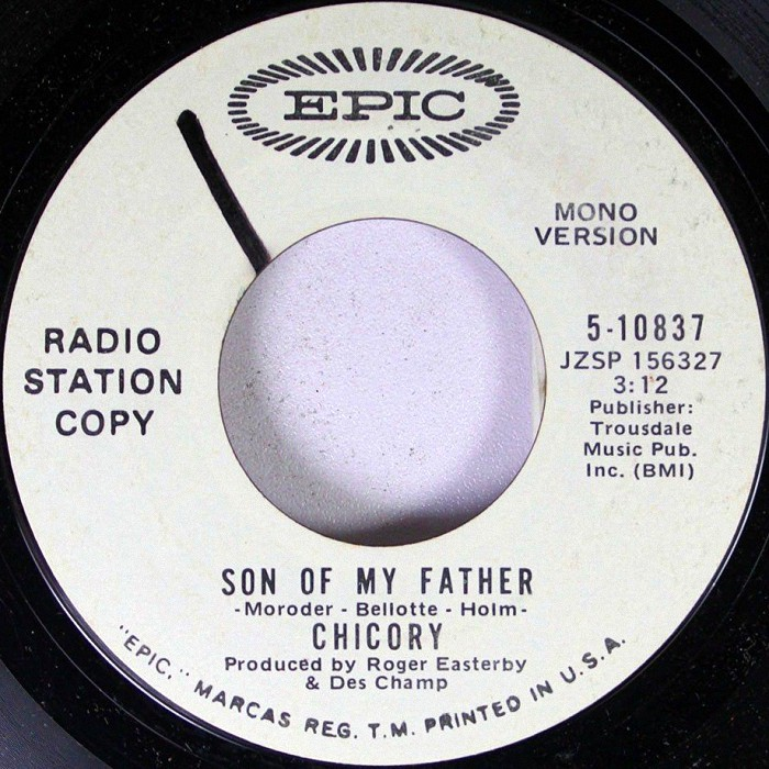 Chicory Son of My Father promo U.S.A. side 1 #3
