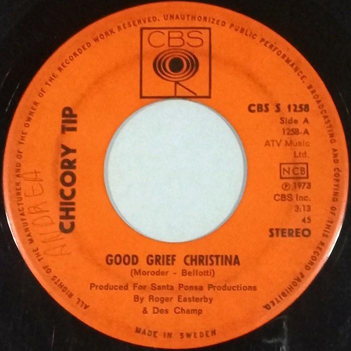 Chicory Tip Good Grief Christina Sweden side 1