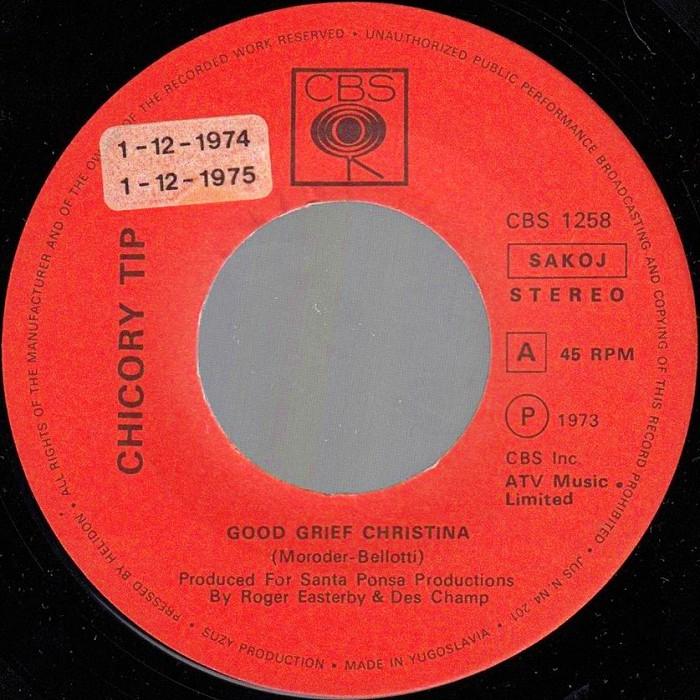 Chicory Tip Good Grief Christina Yugoslavia side 1